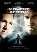 The Moment After 2: The Awakening (2006)
