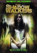 Shadow Walkers, The (2007)