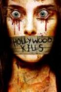 Hollywood Kills (2006)
