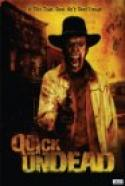 The Quick And The Undead (2006)