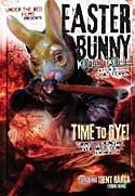 Easter Bunny, Kill! Kill! (2006)