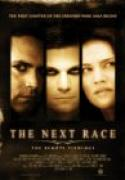 The Next Race: The Remote VIewings (2009)