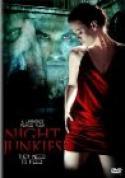 Night Junkies (2007)