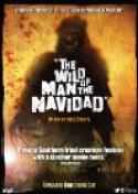 Wild Man of the Navidad, The (2007)