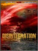 Disintegration (2007)