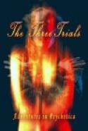 The Three Trials (2006)