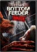 Bottom Feeder (2006)
