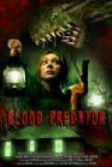 Blood Predator (2007)