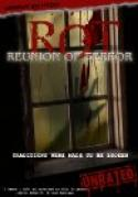 ROT: Reunion of Terror (2008)