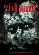 The Evil Woods (2007)