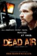 Dead Air (2009)