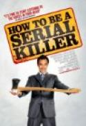 How To Be A Serial Killer (2008)