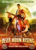Dead Moon Rising (2007)
