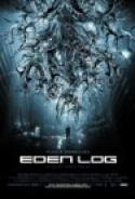 Eden Log (2009)