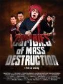 Zombies Of Mass Destruction (2010)