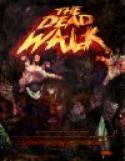 The Dead Walk (2008)
