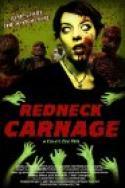 Redneck Carnage (2009)