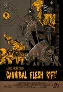 Cannibal Flesh Riot (2007)