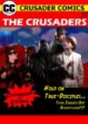 The Crusaders #357: Experiment in Evil! (2008)