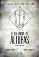 El que habita las alturas (2009)
