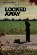 Locked Away (2006)
