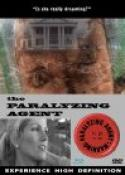 The Paralyzing Agent (2009)