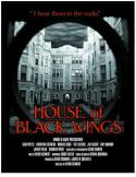 House of Black Wings (2009)