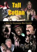 Tall Cotton (2007)