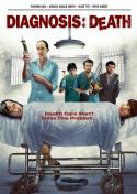 Diagnosis: Death (2009)