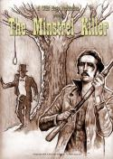 The Minstrel Killer (2009)