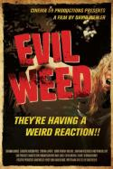 Evil Weed (2009)
