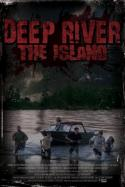 Deep River: The Island (2009)