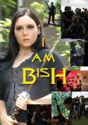 I Am Bish (2009)