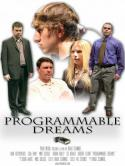 Programmable Dreams (2007)